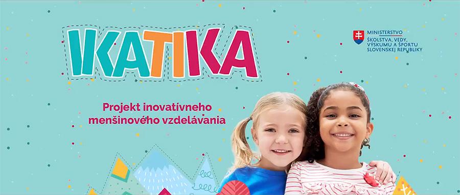 Inovatívne materiály pre menšinové vzdelávanie v projekte IKATIKA majú pozitívny ohlas
